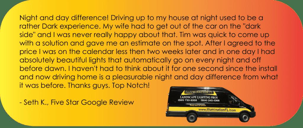 Illumination FL - Customer Testimonial - Seth K.